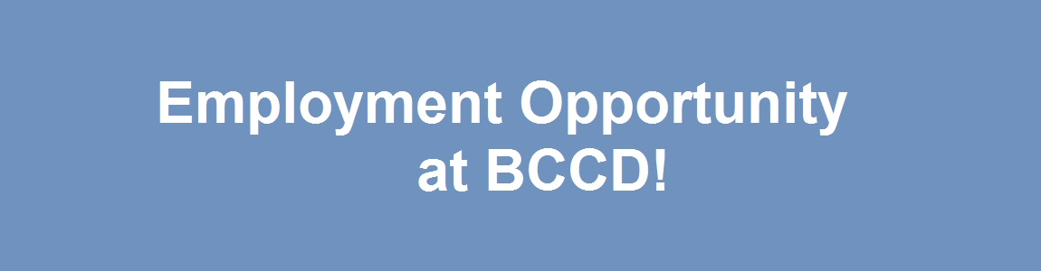 BCCD Accepting Resumes for Open Position