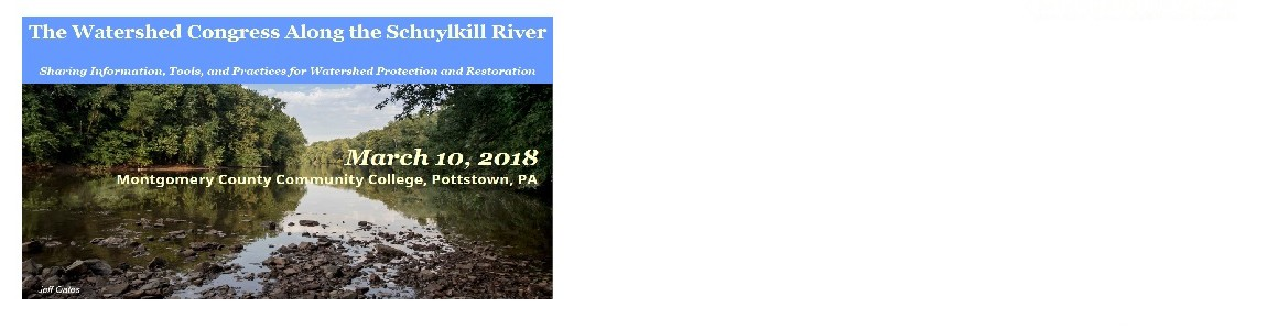 Registration Open! 2018 Watershed Congress Along the Schuylkill